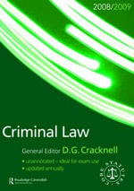 Criminal Law Statutes 2008-2009 : Routledge-Cavendish Core Statutes Series