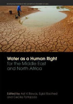 Water as a Human Right for the Middle East and North Africa : Thurgood Marshall's African Journey
