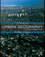 Urban Geography : A Global Perspective : 3rd Edition - Michael Pacione