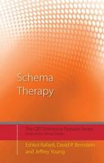 Schema Therapy : Distinctive Features - Jeffrey Young