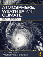 Atmosphere, Weather and Climate : 9th Edition - Roger G. Barry