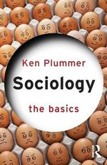 Sociology : The Basics Series - Ken Plummer