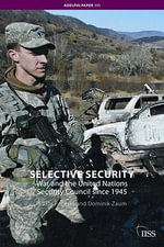 Selective Security : War and the United Nations Security Council Since 1945 - Adam Roberts