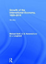 Growth of the International Economy, 1820-2015 - Michael Graff