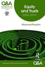 Equity and Trusts Q&A 2009-2010 : Sixth Edition - Mohamed Ramjohn