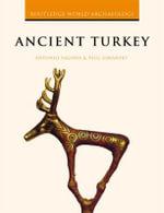 Ancient Turkey - Antonio Sagona