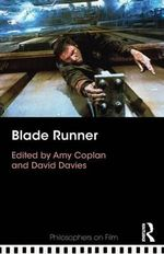 Blade Runner : Philosophers on Film