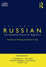 Colloquial Russian : The Complete Course for Beginners - Svetlana Le Fleming