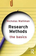 Research Methods : The Basics Series - Nicholas Walliman