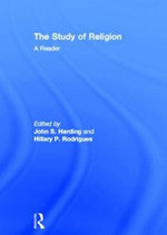 The Study of Religion : A Reader - John S. Harding