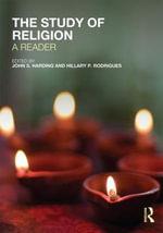 The Study of Religion : A Reader - John S. Harding