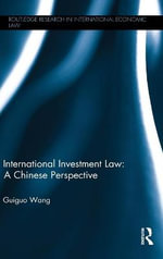 Chinese Perspectives on International Investment Law - Guiguo Wang