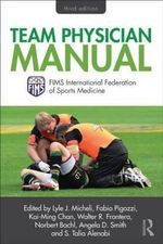 Team Physician Manual : International Federation of Sports Medicine (FIMS)
