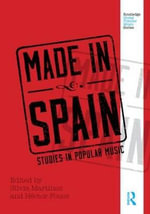 Made in Spain : Studies in Popular Music