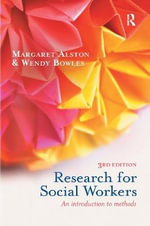 Research for Social Workers : An Introduction to Methods - Margaret Alston