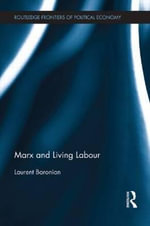 Marx and Living Labour - Laurent Baronian