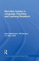 Narrative Inquiry in Language Teaching and Learning Research - Gary Barkhuizen