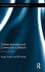 Online Learning and Community Cohesion : Linking Schools - Roger Austin