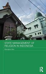 State Management of Religion in Indonesia - Myengkyo Seo