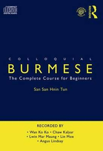 Colloquial Burmese : The Complete Course for Beginners - San Hnin Tun