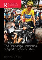 The Routledge Handbook of Sport Communication