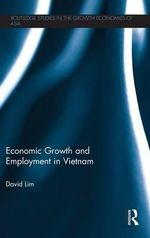 Economic Growth and Employment in Vietnam - David Lim