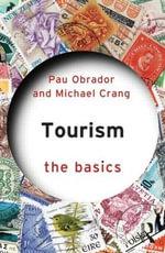 Tourism Studies : The Basics - Pau Obrador Pons