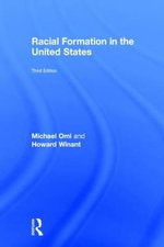 Racial Formation in the United States : From the 1960s to the 1990s - Michael Omi