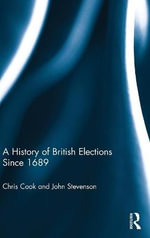 A History of British Elections Since 1689 - Chris Cook
