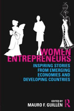 Women Entrepreneurs : Inspiring Stories from Emerging Economies and Developing Countries