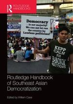 Routledge Handbook of Southeast Asian Democratization