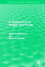 A Perspective of Wages and Prices - Henry Phelps Brown