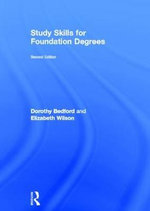 Study Skills for Foundation Degrees - Dorothy Bedford