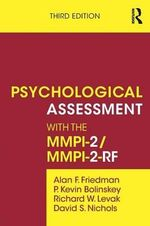 Psychological Assessment with the MMPI-2 - Alan F. Friedman