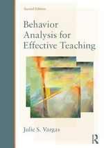 Behavior Analysis for Effective Teaching - Julie S. Vargas