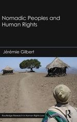 Nomadic Peoples and Human Rights - Jeremie Gilbert