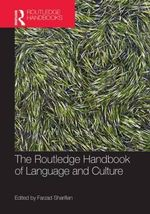 The Routledge Handbook of Language and Culture - Farzad Sharifian