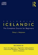 Colloquial Icelandic : The Complete Course for Beginners - Daisy L. Neijmann