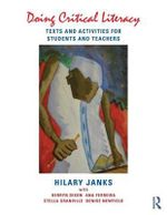Doing Critical Literacy : Texts and Activities for Students and Teachers - Hilary Janks