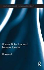 Human Rights Law and Personal Identity - Jill Marshall