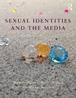 Sexual Identities and the Media : An Introduction - Wendy Hilton-Morrow