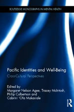 Pacific Identities and Well-Being : Cross-Cultural Perspectives