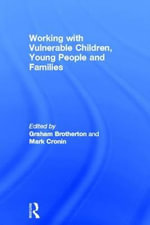Working with Vulnerable Children, Young People and Families : A Handbook for Secondary School Teachers