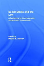 Social Media and the Law : A Guidebook for Communication Students and Professionals