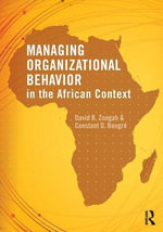 Managing Organizational Behavior in the African Context - David B. Zoogah