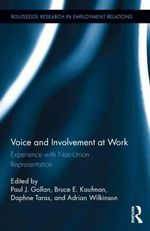 Voice and Involvement at Work : Experience with Non-Union Representation