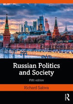 Russian Politics and Society - Professor of Russian and European Politics Richard Sakwa
