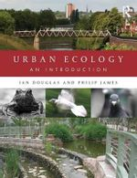 Urban Ecology : An Introduction - Ian  Douglas