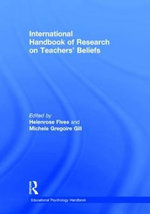 International Handbook of Research on Teachers' Beliefs