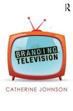 Branding Television : Comedia - Catherine Johnson